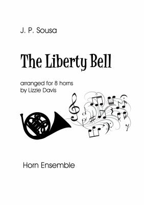 THE LIBERTY BELL score & parts