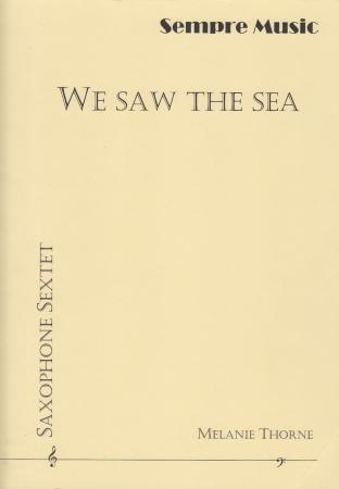 WE SAW THE SEA