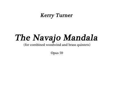 THE NAVAJO MANDALA (score & parts)