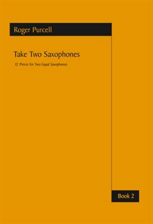 TAKE TWO SAXOPHONES Book 2