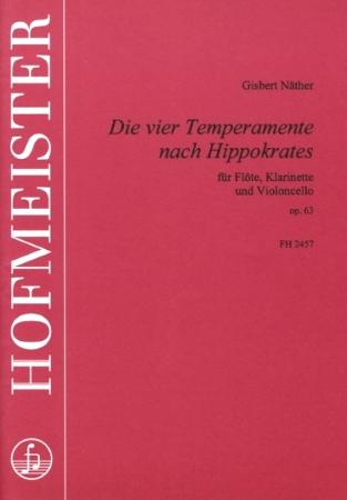 DIE VIER TEMPERAMENTE NACH HIPPOKRATES Op.63