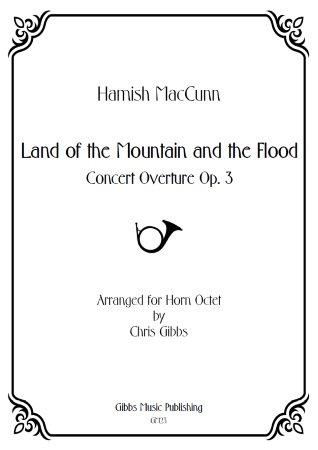 LAND OF THE MOUNTAIN AND THE FLOOD (score & parts)
