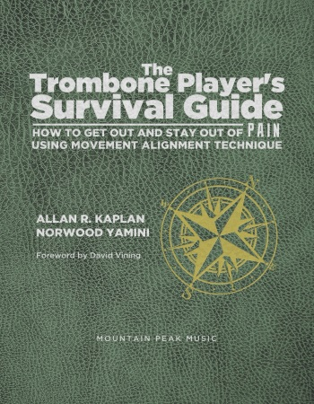 THE TROMBONE PLAYER'S SURVIVAL GUIDE