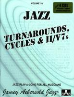 JAZZ TURNAROUNDS, CYCLES & II/V7s Volume 16 + 4 CDs
