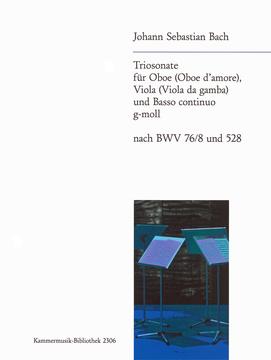 TRIO SONATA in G minor (from BWV 76/8 & 528)