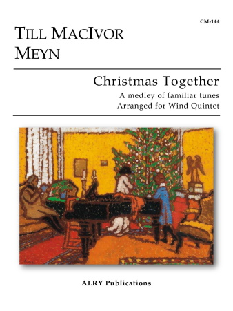 CHRISTMAS TOGETHER (score & parts)