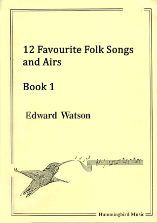 12 FAVOURITE FOLKSONGS & AIRS Book 1