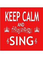 FRIDGE MAGNET Keep Calm & Sing