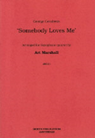 SOMEBODY LOVES ME (score & parts)