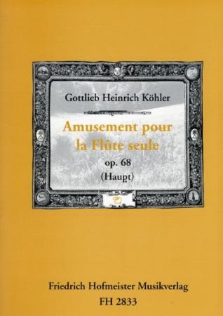 AMUSEMENT POUR LA FLUTE SEUL Op.68