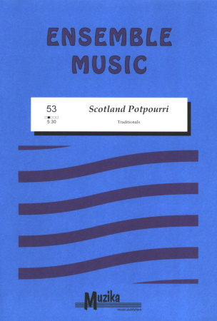 SCOTLAND POTPOURRI