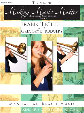 MAKING MUSIC MATTER Book 1 Trombone