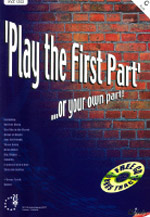 PLAY THE FIRST PART...or your own part + CD