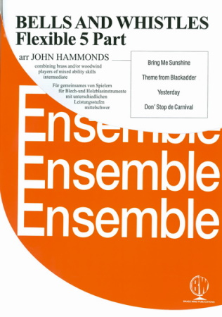BELLS AND WHISTLES (score & parts)
