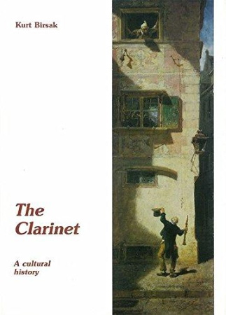 THE CLARINET A Cultural History (English edition)