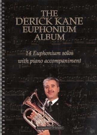 THE DERICK KANE EUPHONIUM ALBUM + CD (treble/bass clef)