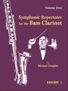 SYMPHONIC REPERTOIRE for the Bass Clarinet Volume 5