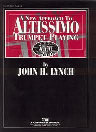 A NEW APPROACH TO ALTISSIMO TRUMPET PLAYING