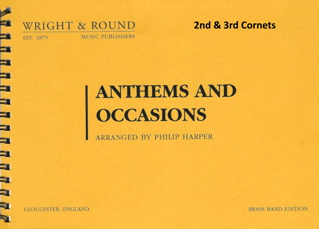 ANTHEMS AND OCCASIONS 2nd & 3rd cornet