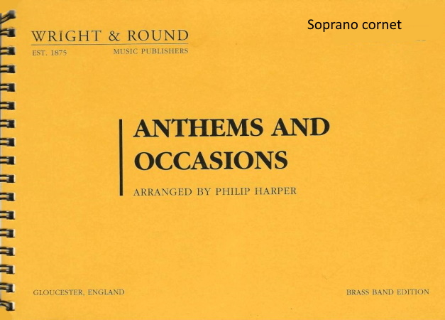 ANTHEMS AND OCCASIONS soprano cornet