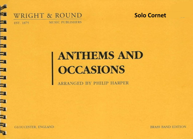 ANTHEMS AND OCCASIONS solo cornet