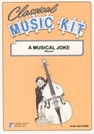 A MUSICAL JOKE (score & parts)