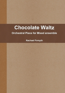 CHOCOLATE WALTZ