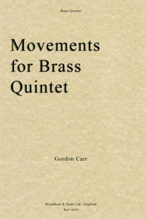MOVEMENTS FOR BRASS QUINTET (score & parts)