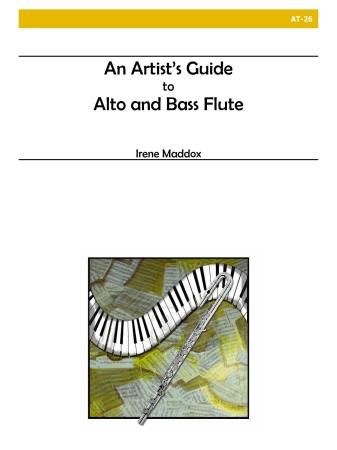 AN ARTIST'S GUIDE TO ALTO AND BASS FLUTES