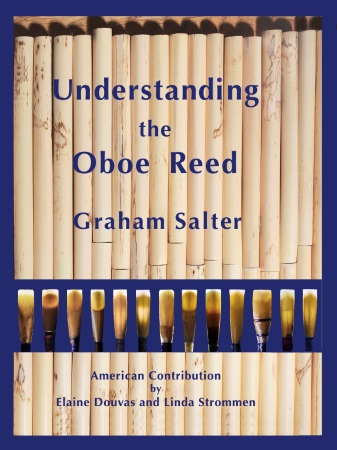 UNDERSTANDING THE OBOE REED