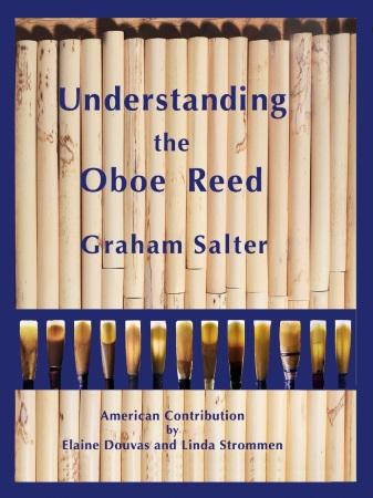UNDERSTANDING THE OBOE REED