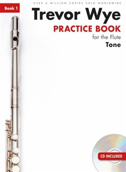 PRACTICE BOOK FOR THE FLUTE Book 1 - Tone + CD
