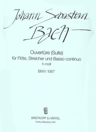 OVERTURE (Suite) in B minor BWV1067 Score