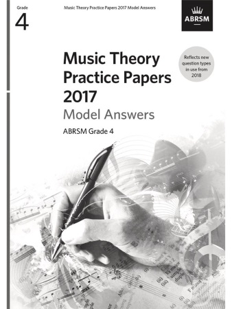 MUSIC THEORY PRACTICE PAPERS Model Answers 2017 Grade 4