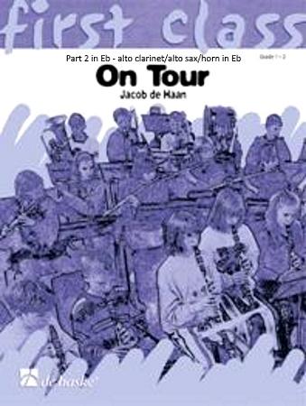 FIRST CLASS ON TOUR Part 2 Eb: Alto Clarinet/Alto Sax/Eb Horn