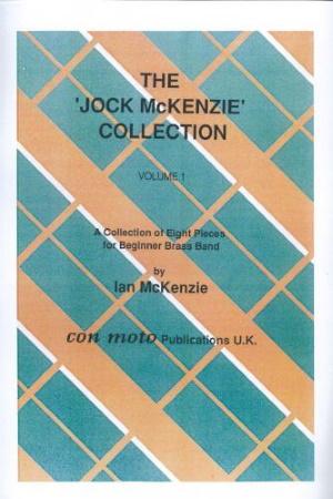 THE JOCK MCKENZIE COLLECTION Volume 1 BRASS BAND Score