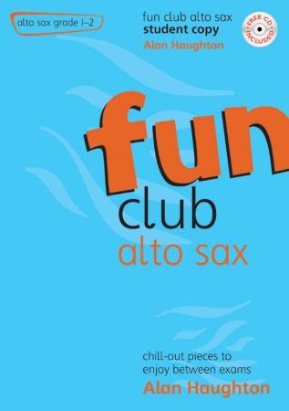 FUN CLUB ALTO SAX Grade 1-2 Student Copy + CD