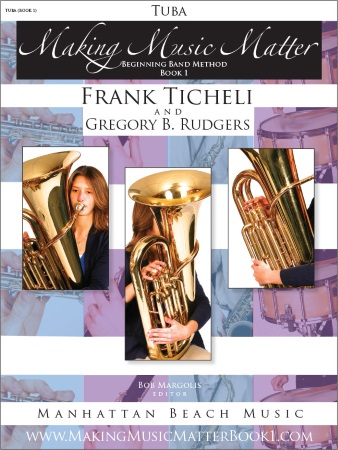 MAKING MUSIC MATTER Book 1 Tuba (bass clef)