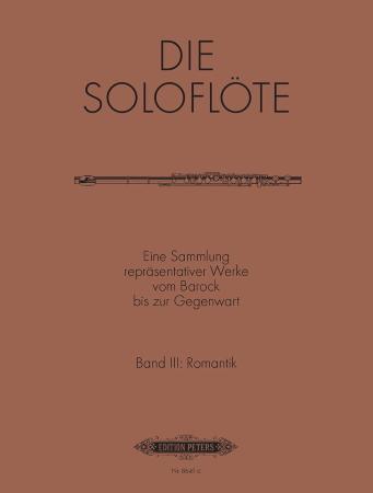 THE SOLO FLUTE Volume 3: Romantic