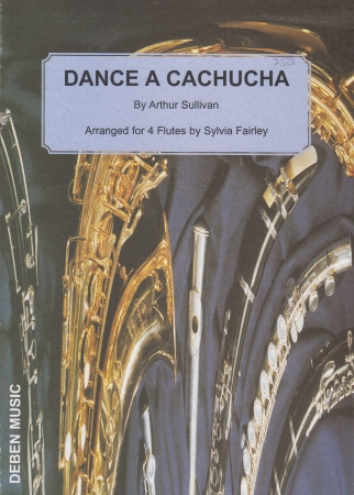 DANCE A CACHUCHA from 'The Gondoliers'