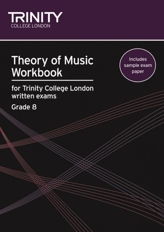 THEORY OF MUSIC WORKBOOK Grade 8