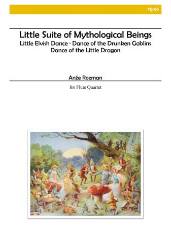 LITTLE SUITE OF MYTHOLOGICAL BEINGS (score & parts)