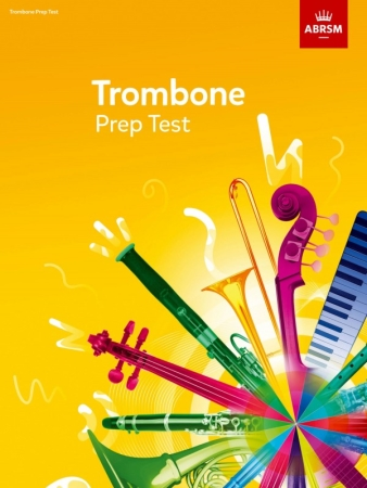 TROMBONE PREP TEST (from 2017)