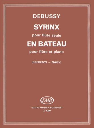 SYRINX and EN BATEAU