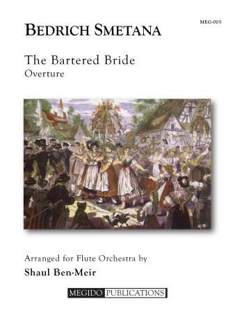 THE BARTERED BRIDE Overture