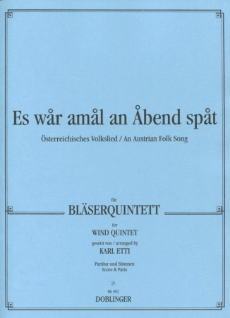 ES WAR AMAL AN ABEND SPAT Austrian folksong