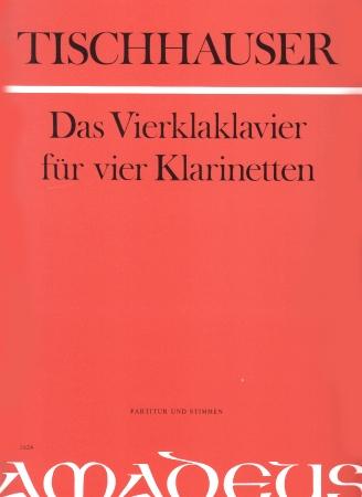 DAS VIERKLAKLAVIER (score & parts)