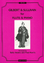 GILBERT & SULLIVAN FOR FLUTE AND PIANO