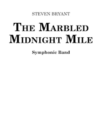 THE MARBLED MIDNIGHT MILE (score)