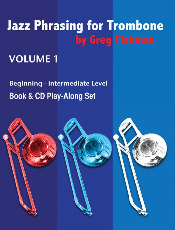JAZZ PHRASING FOR TROMBONE Volume 1 + CDs